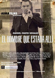 Manuel Chaves Nogales. Cartel de 'El hombre que estaba allí' © ASMA Films