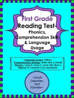 1st Grade CC Reading Test & Answer key      4 parts • phonics sound spelling  • language usage • comprehension • higher level thinking skills challenge