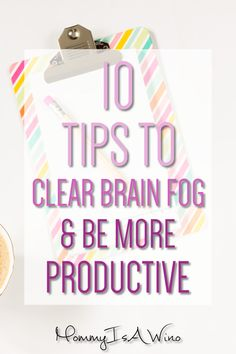 Productivity Tips, Ideas, and Hacks to Increase Motivation - 10 Tips To Clear Brain Fog and Be More Productive - Declutter Your Mind So You Can Get Work Done - Brain Fog Remedies, Brain Fog Fix, Mental Clarity Brain Fog Causes, Good Mental Health, Brain Health, Brain Connections, Declutter Your Mind, Ways To Be Happier, Work From Home Tips, Health Challenge, Time Management Tips