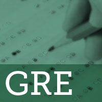 The GRE Test: What You Need to Know