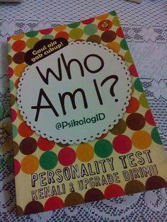 @PsikoloID. Who Am I? Personality Test (Kenali & Upgrade Dirimu). PT Tangga Pustaka. 2013.