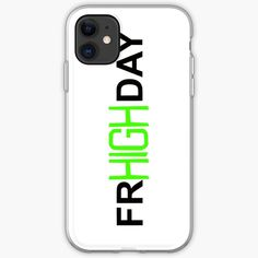 'Friday - Highday' iPhone Case by Green Corner Diy Wallet, Iphone Wallet Case, Iphone Case Covers, Stoner, Iphone 11, It Works, Wallets, Samsung Galaxy, Friday