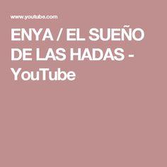 ENYA / EL SUEÑO DE LAS HADAS - YouTube