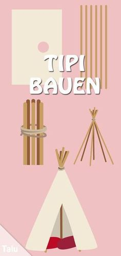 Build your own teepee without sewing - Building instructions for Indian tents - Talu.deBuild tipi - Instructions for tent - Talu.deWillow teepeeWillow Most Trendy Wood Pallet Projects On Sensod - Sensod - Create. Diy Tipi, Projects For Kids, Diy For Kids, Diy Projects, Boy Room, Kids Room, Childrens Tent, Baby Room Diy, Diy Baby