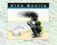 """Un conejo blanco, blanco, ha quedado prendado de una niña negra, negra, y quiere ponerse bonito y oscuro como ella. Cada vez que la ve, le pregunta: """"Niña bonita, niña bonita, ¿cuál es tu secreto para ser tan negrita?"""". Después de muchos experimentos y desilusiones, el conejo descubre el secreto.  I869.3BM27N56322012729000NIÑA BONITAMACHADO ANA MARÍAFARÍA ROSANAEKARÉ/MÉXICO LEE/ CONACULTA"""