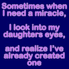 :) Mommy loves you my little miracle :)