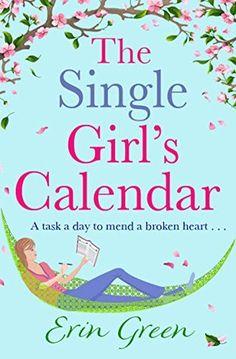 The Single Girl's Calendar by Erin   Green
