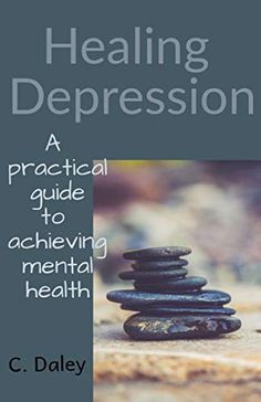 Now on Kindle Healing Depression offers a practical guide for overcoming a negative mindset and depression. Combining heartfelt advice with real, actionable strategies designed to help readers shift their mindsets and enjoy the benefits of mental and emotional wellbeing.