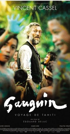 Gauguin - Voyage de Tahiti Directed by Edouard Deluc. With Vincent Cassel, Tuheï Adams, Malik Zidi, Pua-Taï Hikutini. Focused on French painter Paul Gauguin's affair with a younger lady in Tahiti. Films Hd, Hd Movies, Movies To Watch, Movies Online, Movie Tv, 2017 Movies, Vincent Cassel, Paul Gauguin, Film Tim Burton