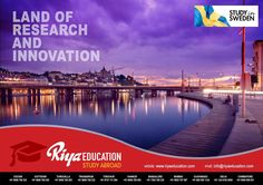 Sweden the land of Research and Innovation is one of the best countries for students to pursue their studies. For more details contact with Riya Education.