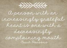 more gratitudes, less complaining