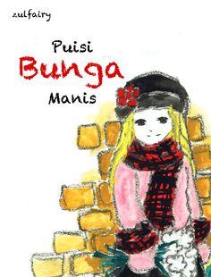 #GratisBacaGratisUnduh http://serusetiapsaat.com/e-book-puisi-bunga-manis/
