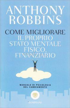 Anthony Robbins - Manuale di psicologia del cambiamento - ★★★★
