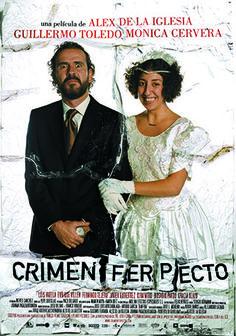 Crimen ferpecto. (Álex de la Iglesia, 2004)