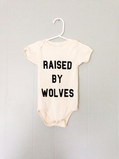 Raised by Wolves one piece (6-12 months), $15.00