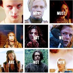 """All men must die, but we are not men."""