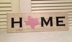 Texas HOME plaque with Chevron CUSTOMIZABLE by KDCobbleShop