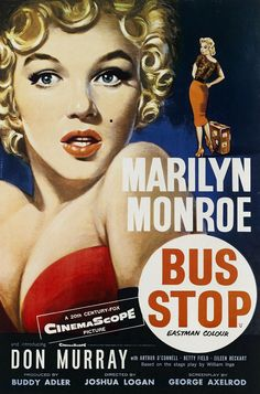Marilyn Monroe movie poster for the film Bus Stop, starring Don Murray, Arthur O'Connell, Betty Field & Eileen Heckart …. Film Logo, Classic Movie Posters, Classic Movies, Old Film Posters, Modern Posters, Posters Uk, Retro Posters, Janis Joplin, Old Movies
