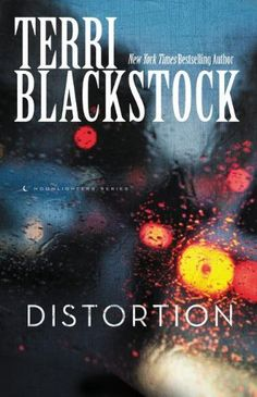 Distortion by Terri Blackstock | Moonlighters, BK#2 | Publisher: Zondervan | Publication Date: March 11, 2014 | www.terriblackstock.com | #Mystery #Suspense #Thriller