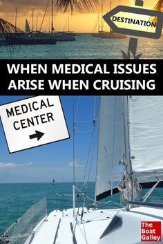 What do you do when medical issues collide with your plans? Here's how we've handled three of those situations -- with great results. via @TheBoatGalley