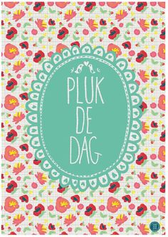 """Poster design by studio klein geluk """"carpe diem"""""""