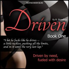 Driven (Driven #1) by K. Bromberg