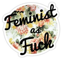 Feminist by florencewelc