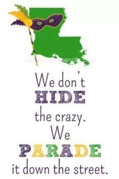 Louisiana Quotes Google Search Mardi Gras Funny Quotes Mardi