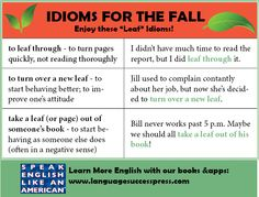 "Useful idioms to celebrate the fall -- all three featuring the word ""leaf"". #LearnEnglish"
