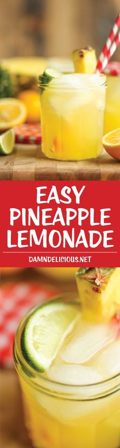 Pineapple Lemonade - So refreshing, so sweet, so tangy and just so wonderfully tropical. It's also unbelievably easy to whip up!: