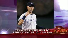 Yankees' Derek Jeter to Retire at End of 2014 Season