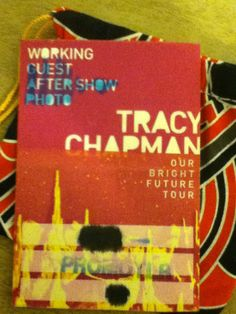 Tracy Chapman *Our Bright Future Tour* Back Stage Pass