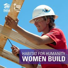 Share if you have or know someone who's participated in a Habitat for Humanity Women Build!