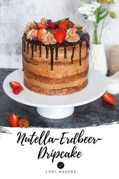 Nutella Erdbeer-Dripcake - Genialer Naked Cake mit saftigen-Schokoböden, Erdbeeren und Nutella-Buttercreme