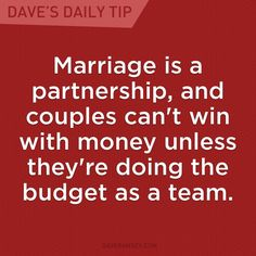 """Quotes about Love: QUOTATION - Image : Quotes Of the day - Description """"Marriage is a partnership, and couples can't win with money unless they're doing the budget as a team."""" - Dave Ramsey Sharing is Caring - Don't forget to share this quote Financial Quotes, Financial Peace, Financial Success, Financial Literacy, Financial Planning, Dave Ramsey Quotes, Total Money Makeover, Believe, Budget Planer"""