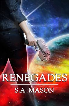 #Win with RENEGADES by @Sara Mason #BookTour & #Giveaway | hosted by Virtual Book Tour Cafe @BK Walker | http://www.cherrymischievous.com/2014/04/renegades-by-sara-mason-booktour_3165.html