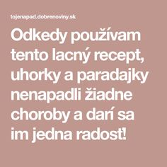 Odkedy používam tento lacný recept, uhorky a paradajky nenapadli žiadne choroby a darí sa im jedna radosť! Planting Vegetables, Vegetable Garden, Flora, Remedies, Gardening, Fruit, Belle, Vegetables Garden, Home Remedies