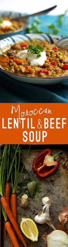 Healthy, flavorful Moroccan Lentil and Beef Soup. Perfect for a simple protein packed meal!