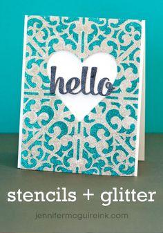 VIDEO: Stencils + Glitter on handmade cards