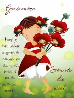 Morning Blessings, Morning Prayers, Good Morning Wishes, Pictures To Paint, Cute Pictures, Lekker Dag, Evening Greetings, Afrikaanse Quotes, Goeie More