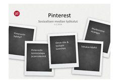 Pinterestin hyödyntäminen markkinoinnissa.