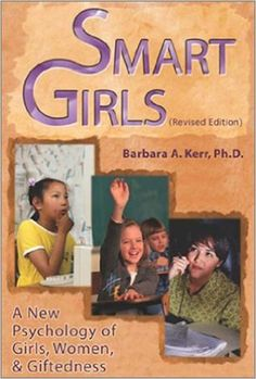 Smart Girls: A New Psychology of Girls, Women, and Giftedness: Amazon.es: Barbara A. Kerr: Libros en idiomas extranjeros