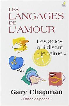 Amazon.fr - Les langages de l'Amour - Chapman Gary - Livres