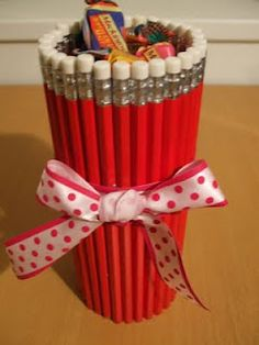 Cool pencil vase....fill with goodies.  Cute gift for a teacher.
