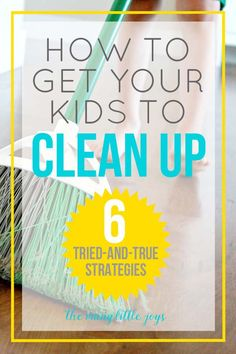 Getting kids to clean up after themselves doesn't have to be a chore. Try these simple but effective strategies for encouraging kids to clean up without a fight.