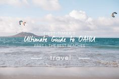 First-timer's Ultimate Guide to Oahu