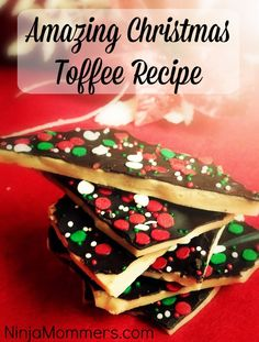 Christmas Toffee - so easy you don't need a candy thermometer.