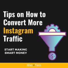 TIPS ON HOW TO CONVERT MORE INSTAGRAM TRAFFIC | GLUCOTECH Photo And Video, Videos, Tips, How To Make, Content, Instagram, Business, Store, Business Illustration