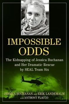 'Impossible Odds': Jessica Buchanan's amazing account of her kidnapping and rescue