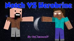 notch vs herobrine | maxresdefault.jpg